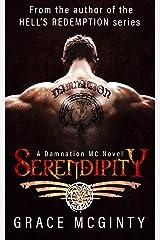 Serendipity (Damnation MC Book 1) Kindle Edition