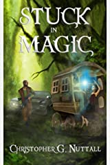 Stuck In Magic: A Schooled In Magic spinoff Kindle Edition