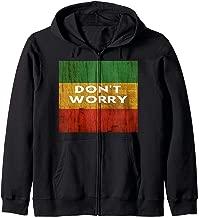 Rasta Reggae Don't Worry Gift for Rastafari Lover Zip Hoodie