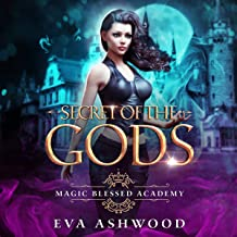 Secret of the Gods: Magic Blessed Academy, Book 2