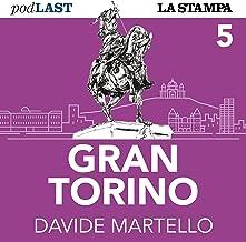 Le sardine a Torino (Gran Torino 5)