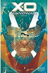 X-O Manowar (2020) Vol. 1: Book 1 (X-O Manowar (2020-)) Kindle Edition
