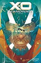 X-O Manowar (2020) Vol. 1: Book 1 (X-O Manowar (2020-))