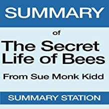 Summary of The Secret Life of Bees from Sue Monk Kidd