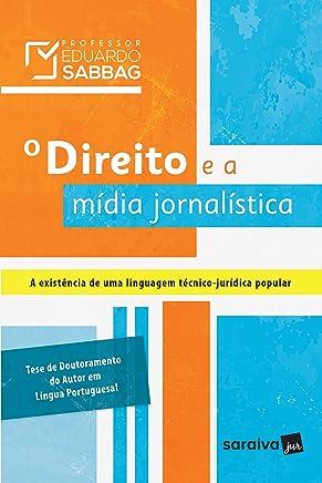 O Direito e a Mídia Jornalística. A Existência de Uma Linguagem Técnico-Jurídica Popular