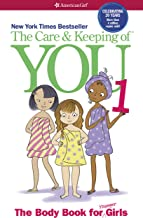 The Care and Keeping of You 1: The Body Book for Younger Girls (American Girl)