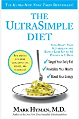 The UltraSimple Diet: Kick-Start Your Metabolism and Safely Lose Up to 10 Pounds in 7 Days Kindle Edition