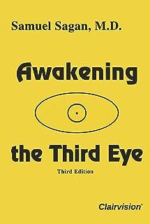 Awakening the Third Eye (Third Edition)