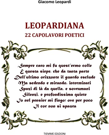 Leopardiana: 22 capolavori poetici