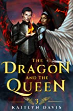 The Dragon and the Queen (The Raven and the Dove Book 3) (English Edition)