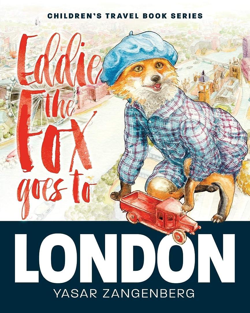 ペース機密パイプラインEddie the Fox goes to LONDON: Children's Travel Book Series