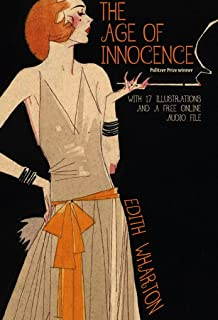 The Age of Innocence: With 17 Illustrations and a Free Online Audio File.