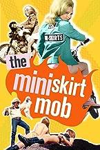 The Miniskirt Mob