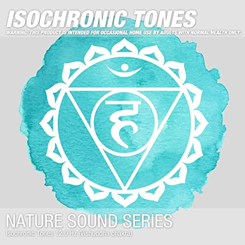 Isochronic Tones 12 0 Hz (Vishuddha chakra) 03 by Binaural Beats