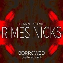 Borrowed (Re-Imagined)