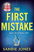 The First Mistake: The wife, the husband and the best friend - you can't trust anyone in this page-turning, unputdownable thriller (English Edition)