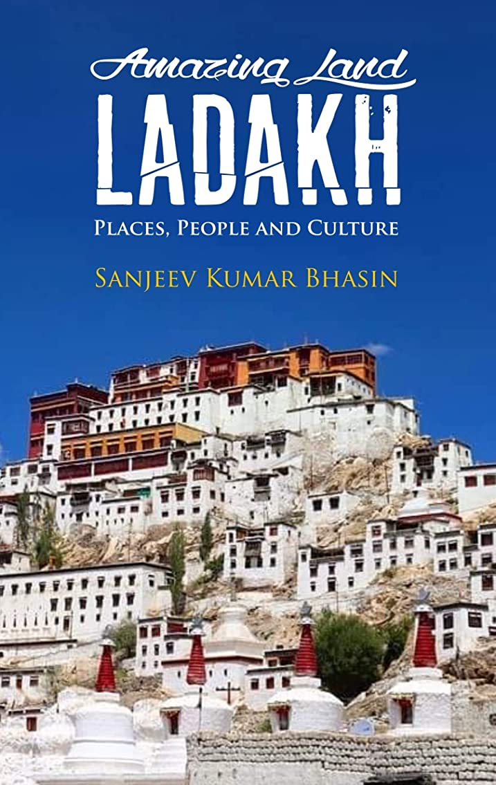 のぞき穴子犬有毒なAmazing Land Ladakh: Places, People and Culture (English Edition)