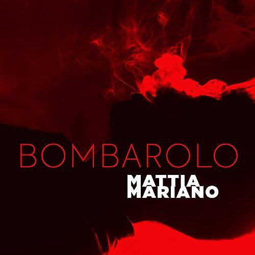 Bombarolo [Explicit]
