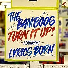 Turn It Up (feat. Lyrics Born) [Extended Version]