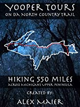 Yooper Tours: on da North Country Trail