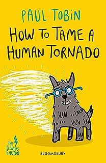 How to Tame a Human Tornado (Genius Factor 3) (English Edition)