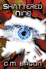 Shattered Nine: A Sci-Fi Thriller Kindle Edition