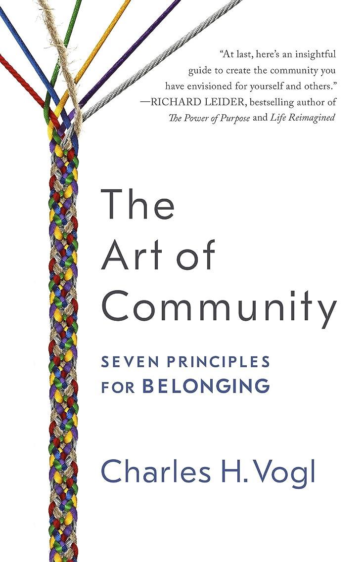 誤動く枝The Art of Community: Seven Principles for Belonging (English Edition)