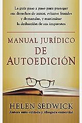 MANUAL JURÍDICO DE AUTOEDICIÓN (Spanish Edition) Kindle Edition