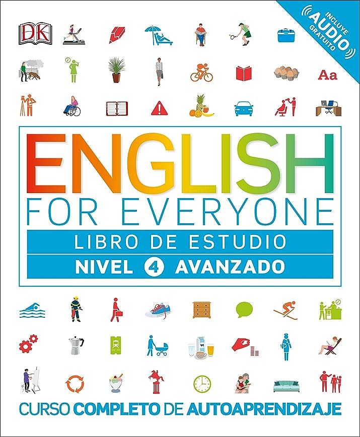 無効手配する証明English for Everyone: Nivel 4: Avanzado, Libro de Estudio: Curso Completo de Autoaprendizaje