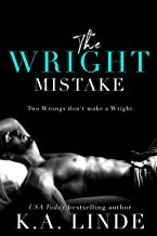 The Wright Mistake: An Enemies To Lovers Romance (Wright series Book 3)