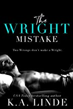 The Wright Mistake: An Enemies To Lovers Romance