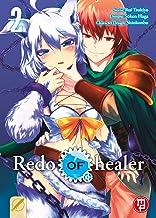 Redo of Healer (Vol. 2)