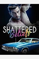 Shattered Beliefs (Oceans Apart Book 1) Kindle Edition