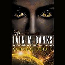 Surface Detail: A Culture Novel