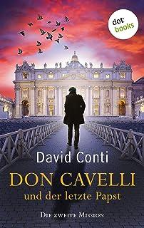 Don Cavelli und der letzte Papst: Die zweite Mission: Ein Va
