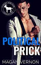 Political Prick: A Hero Club Novel