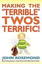 "Making the ""Terrible"" Twos Terrific! (Volume 16)"