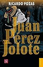 Juan Pérez Jolote. Biografía de un tzotzil (Spanish Edition)