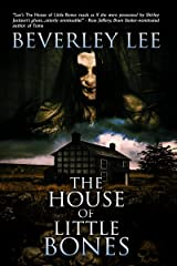 The House of Little Bones Kindle Edition