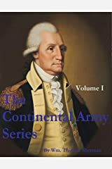 The Continental Army Series - VOLUME I Kindle Edition