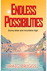 Endless Possibilities: Sunny skies and mountains high (The Journey Book 3) Kindle Edition