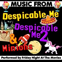 Music from Despicable Me, Despicable Me 2 & Minions [Clean]