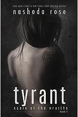 Tyrant (Scars of the Wraiths Book 2) Kindle Edition