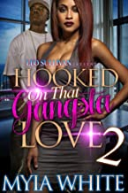 Hooked on that Gangsta Love 2