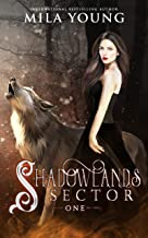 Shadowlands Sector, One: A Reverse Harem Wolf Shifter Romance (English Edition)