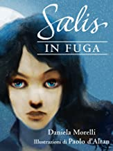 Salis in fuga (Italian Edition)
