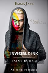 Invisible Ink: mm hurt/comfort romance (Paint Book 3) Kindle Edition