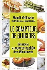 Le compteur de glucides Format Kindle