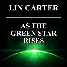 As the Green Star Rises: Green Star, Book 4