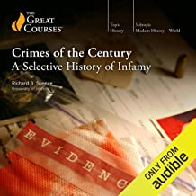 Crimes of the Century: A Selective History of Infamy
